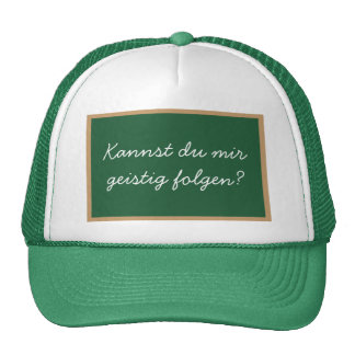 Can you follow me mentally? trucker hat