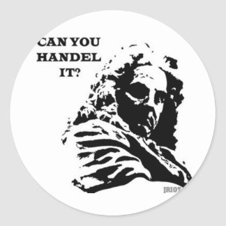 Can You HANDEL It? Stickers