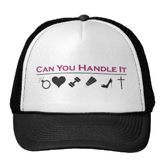 Can you handle it trucker hat
