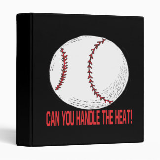 Can You Handle The Heat 3 Ring Binders
