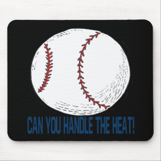 Can You Handle The Heat Mouse Pad