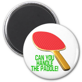 Can You Handle The Paddle 2 Inch Round Magnet