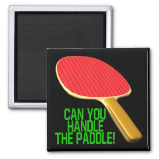 Can You Handle The Paddle 2 Inch Square Magnet