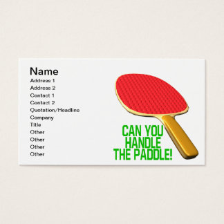 Can You Handle The Paddle Business Card