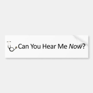 Can you hear me now bumper sticker