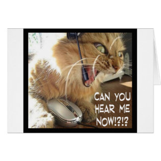 can you hear me now? card