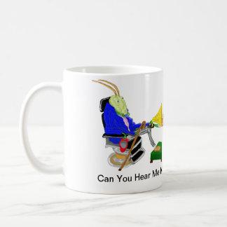 Can You Hear Me Now? Coffee Mug