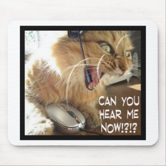 can you hear me now? mouse pad
