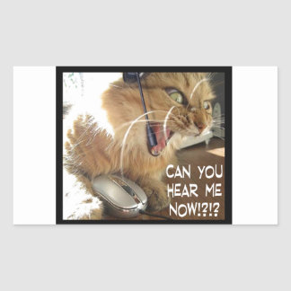 can you hear me now? rectangular sticker