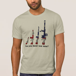 Can you hear me now? shirts