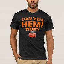 Can You HEMI Now? T-Shirt