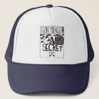 Can You Keep A Secret Trucker Hat