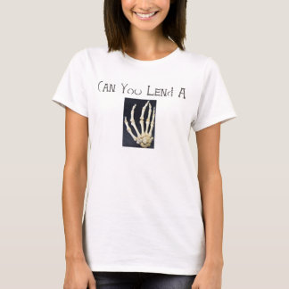 Can you lend a hand 2 T-Shirt