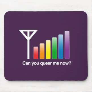 CAN YOU QUEER ME NOW -.png Mouse Pads