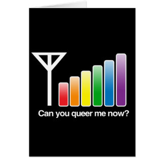 CAN YOU QUEER ME NOW - WHITE -.png Card