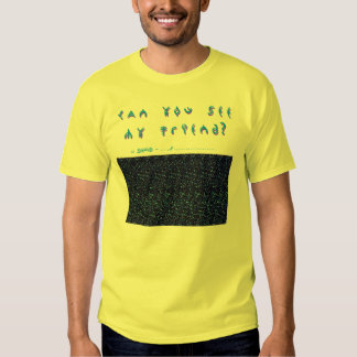 Can you See my Friend? - 3D T Shirt