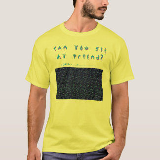 Can you See my Friend? - 3D T-Shirt