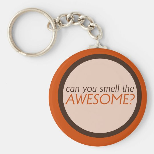 Can you smell the awesome keychain