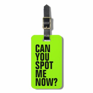 mazarakes Can You Spot Me Now? Funny Luggage Tag - Green