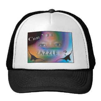 Can you ZAZZLE? Trucker Hat