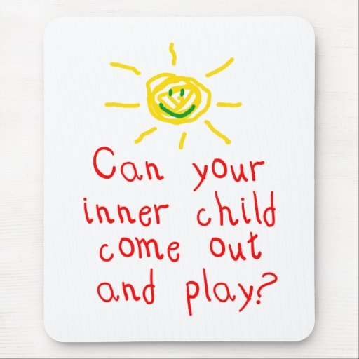 Can your inner child come out and play? mouse pads