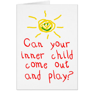 Can your inner child come out and play? stationery note card