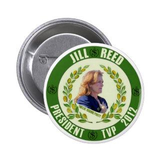 Caña de Jill para el presidente 2012 Pin Redondo De 2 Pulgadas