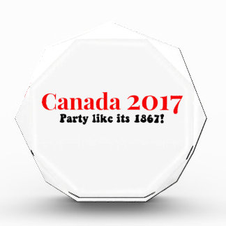 Canada 150 in 2017 Party Like 1867 Acrylic Award