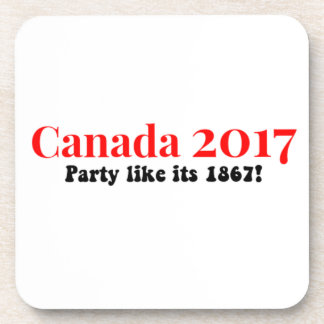Canada 150 in 2017 Party Like 1867 Drink Coaster