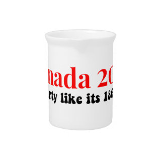 Canada 150 in 2017 Party Like 1867 Drink Pitcher