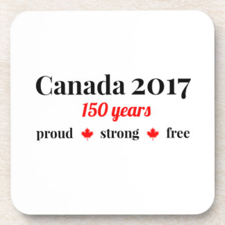 Canada 150 in 2017 Proud and Free Coaster