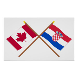 Canada and Croatia Crossed Flags Poster