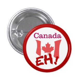 Canada Day - EH! Pinback Button