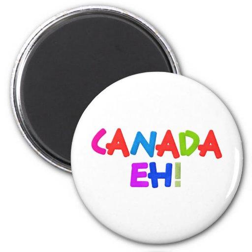 ¡Canadá eh! Imanes Para Frigoríficos