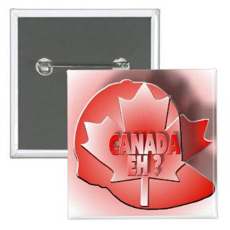 CANADA EH? PIN