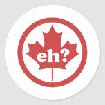 Canada Eh ? Round Stickers