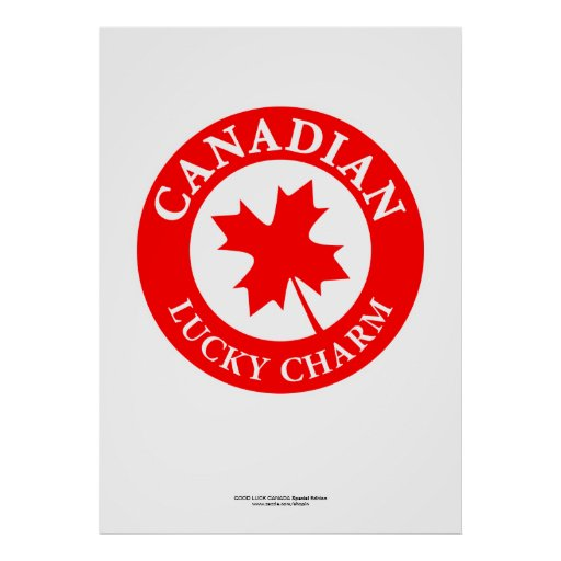 CANADA GOOD LUCK Poster