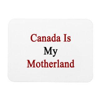 Canada Is My Motherland Rectangular Photo Magnet