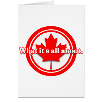 Canada What It's All Aboot Card