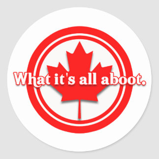 Canada What It's All Aboot Classic Round Sticker
