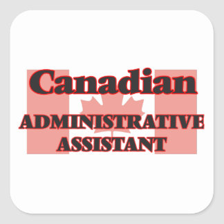 Canadian Administrative Assistant Square Sticker