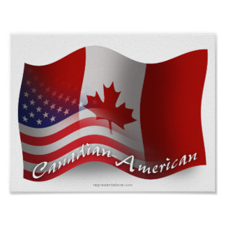 Canadian-American Waving Flag Poster
