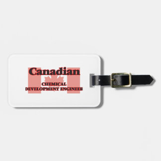 Canadian Chemical Development Engineer Travel Bag Tags