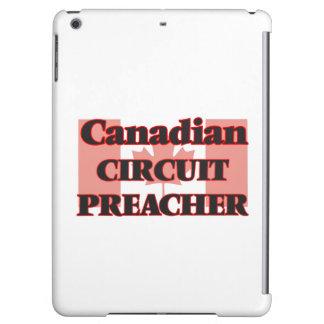 Canadian Circuit Preacher iPad Air Cover