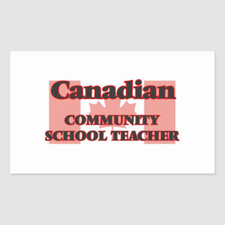 Canadian Community School Teacher Rectangular Sticker