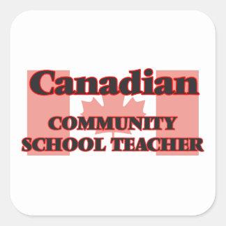 Canadian Community School Teacher Square Sticker