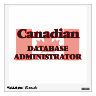 Canadian Database Administrator Wall Sticker