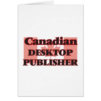 Canadian Desktop Publisher Greeting Card