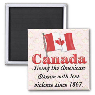 Canadian Dream Magnet
