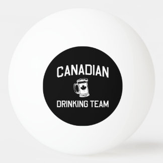 Canadian Drinking Team Ping Pong Ball